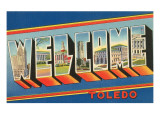 Welcome Toledo, Ohio Prints