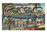 Greetings from Geneva on the Lake, Ohio Prints