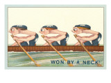 Three Intent Rowers, Won by a Neck Art
