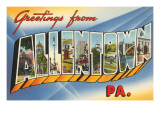 Greetings from Allentown, Pennsylvania Poster