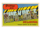 Greetings from Muskogee, Oklahoma Posters