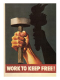 Work to Keep Free, Hand Holding Hammer Prints