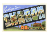 Greetings from Sharon, Pennsylvania Prints