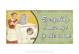 Everything Comes Out in the Wash Plakater af Kate Ward Thacker