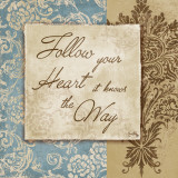 Follow Your Heart Posters by Elizabeth Medley