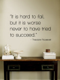 Hard to Fail - Theodore Roosevelt Wandtattoo