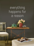 Everything Happens for a Reason - Grey Wall Decal
