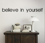 Believe in Yourself (sticker murale) Decalcomania da muro