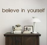 Believe In Yourself - Brown Kalkomania ścienna