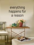 Everything Happens for a Reason (sticker murale) Decalcomania da muro