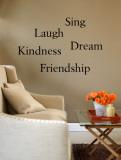 Friendship, Kindness, Laugh, Sing, Dream Muursticker