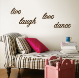 Live, Laugh, Love, Dance - Brown Vinilos decorativos