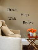 Dream, Believe, Hope, Wish (sticker murale) Decalcomania da muro