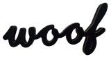Woof Wood Sign