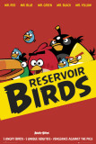 Angry Birds- Reservoir Birds Stampe