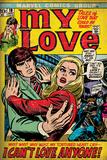 Marvel Comics Retro: My Love Comic Book Cover No.19, Pushing Away, I Can't Love Anyone! (aged) Bildetapet