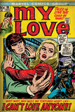 Marvel Comics Retro: My Love Comic Book Cover 19, Pushing Away, I Can't Love Anyone! (aged) Wall Mural