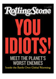 """You Idiots!"" Inside the Battle Over Global Warming, Rolling Stone no. 1096, January 21, 2010 Photographic Print by Hutchinson Joseph"