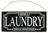Mom&#39;s Laundry Help Wanted Wood Sign