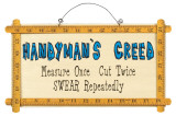 Handyman&#39;s Creed Wood Sign