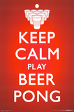 Keep Calm Beer Pong Affiches