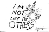 I Am Not Like The Others - Ralph Steadman Print