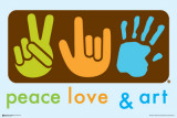 Peace, Love and Art Poster