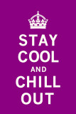 Stay Cool and Chill Out Prints by  The Vintage Collection