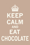 The Vintage Collection - Keep Calm, Eat Chocolate Plakát