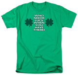 Who Needs Luck T-shirts