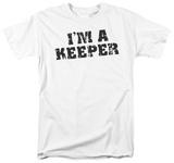 I'm A Keeper Shirt
