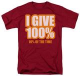 I Give 100% T-skjorte