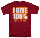 I Give 100% T-Shirt