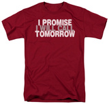 Will Call Tomorrow Shirt