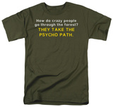 Psycho Path T-shirts