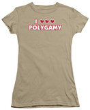 Juniors: I Love Polygamy T-shirts