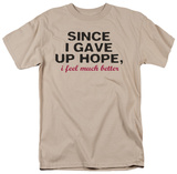 Gave Up Hope Shirts