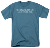 Never Play Cards T-shirts