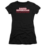 Juniors: Raised Republican T-Shirt