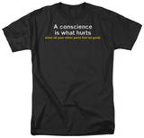 Conscience Hurts T-shirts