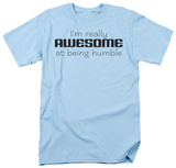 Awesome At Humble Shirt