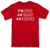 Not As Easy T-shirts