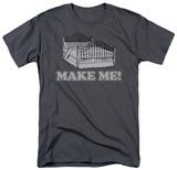 Make Me T-Shirt