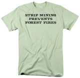 Strip Mining Shirts