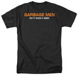 Garbage Men Do It Shirts