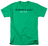 Nobody's Ugly Shirt