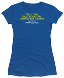 Juniors: Demanding Change T-Shirt