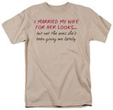 Wife's Looks T-shirts