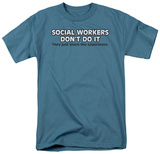 Social Workers Do It T-shirts