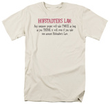 Hofstader's Law Shirts